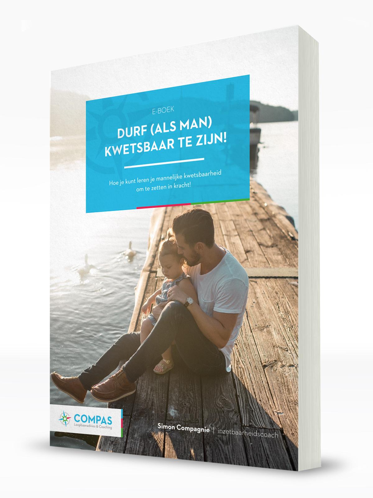 Nieuw: e-boek Durf als man kwetsbaar te zijn!